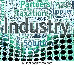 Industry Word Shows Words Text And Industrialized - Industry...