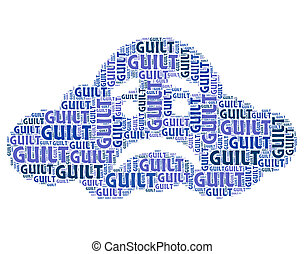 Guilt Word Means Guilty Feelings And Pangs - Guilt Word...
