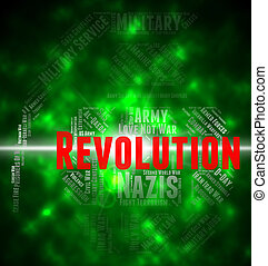 Revolution Word Means Coup D'état And Defiance - Revolution...