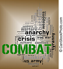 Combat Word Shows Military Action And Attack - Combat Word...