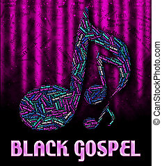 Black Gospel Means Sound Track And Acoustic