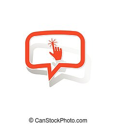 Hand cursor message sticker, orange chat bubble with image...