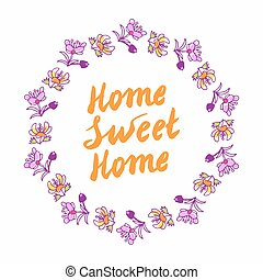 Home sweet home lettering in wreath - Home sweet home hand...