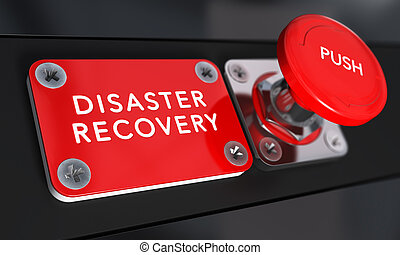 Disaster Recovery Plan, DRP - Close up on a red panic button...