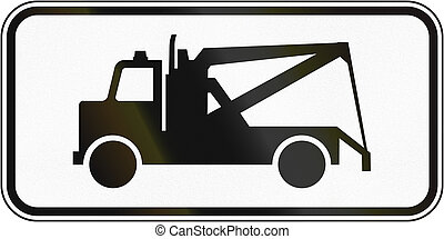 Tow Truck in Canada - Supplementary regulatory road sign in...