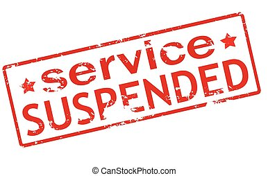Service suspended - Rubber stamp with text service suspended...