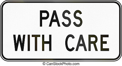 Pass With Care in Canada - Canadian traffic sign - Pass with...