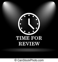 Time for review icon Internet button on black background