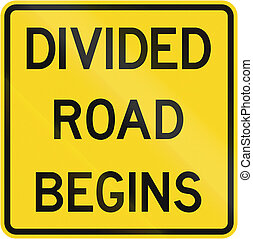 Divided Road Begins In Canada - Canadian road warning sign -...