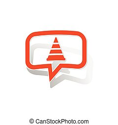 Traffic cone message sticker, orange chat bubble with image...