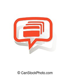 Credit card message sticker, orange chat bubble with image...