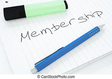 Membership - handwritten text in a notebook on a desk - 3d...