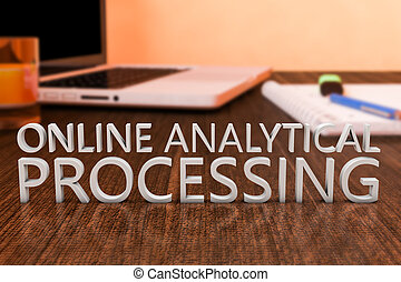 Online Analytical Processing - letters on wooden desk with...