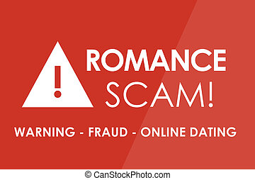 Spam Alert - ROMANCE SCAM Alert concept - white letters and...