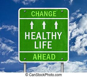 saudável, vida,  -, Mudança, à frente