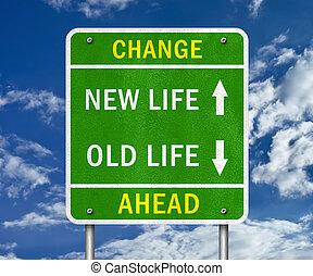 Novo, vida,  -, Mudança, à frente