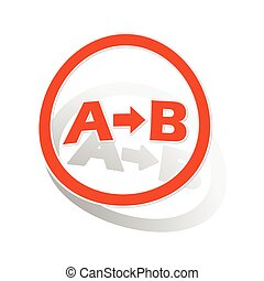 A-B logic sign sticker, orange circle with image inside, on...