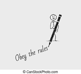 obey the rules text written by man with pen