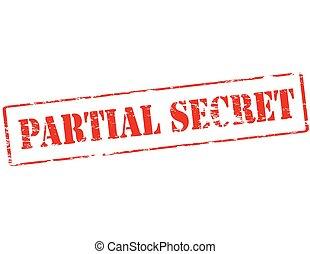 Partial secret - Rubber stamp with text partial secret...