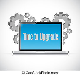 time to upgrade tech computer sign concept illustration...