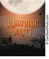 Scary Halloween Night Poster with Big Moon, Bat, Graves. Trick o