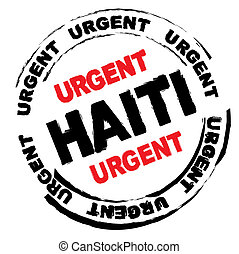 Haiti danger - Urgent ink grunge stamp for Haiti with...