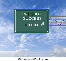 Road sign to producr success