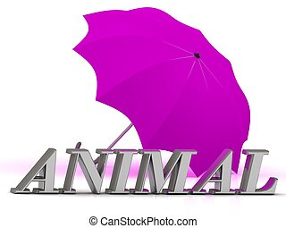 ANIMAL- inscription of silver letters and umbrella on white...