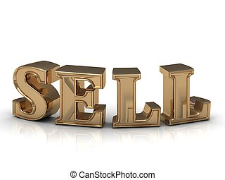 SELL- inscription of bright gold letters on white