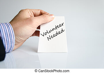 Volunteer needed text concept