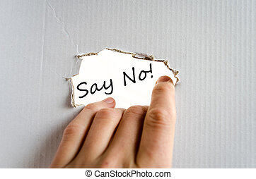 Say no text concept isolated over white background