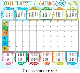 Calendar 2016 - 2016 calendar and School timetable for...