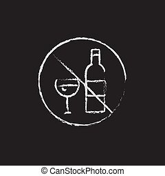 No alcohol sign icon drawn in chalk - No alcohol sign hand...
