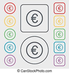 Euro icon sign. Symbols on the Round and square buttons with frame. Vector