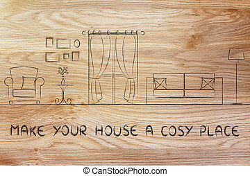 make your house a cosy place: illustration of room with...