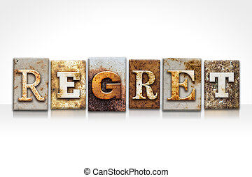 regret, Letterpress, concept, isolé, sur, blanc,