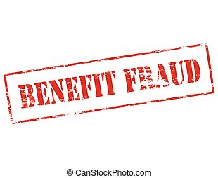 Benefit fraud - Rubber stamp with text benefit fraud inside,...
