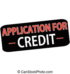 Application for credit - Rubber stamp with text application...