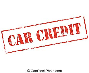 Car credit - Rubber stamp with text car credit inside,...