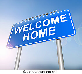 Welcome home concept.