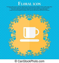 Coffee cup . Floral flat design on a blue abstract background with place for your text. Vector