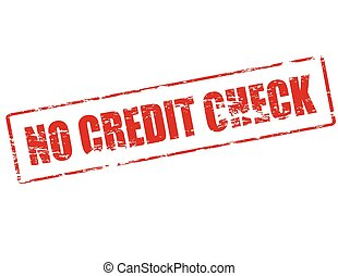 No credit check - Rubber stamp with text no credit check...