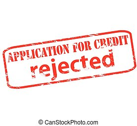 Application for credit rejected - Rubber stamp with text...