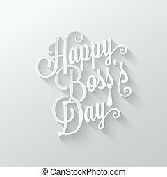 boss day vintage lettering cut paper background 10 eps