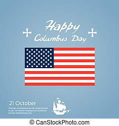 Happy Columbus Day Ship Holiday United States America Flag...