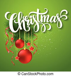 Christmas lettering card with fir-tree branch Vector...