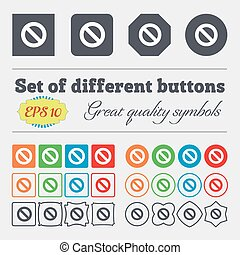 Stop sign icon. Prohibition symbol. No sign. Big set of colorful, diverse, high-quality buttons. Vector