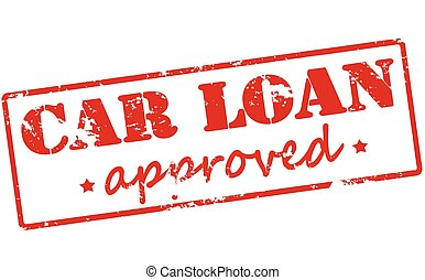 Car loan approved - Rubber stamp with text car loan approved...