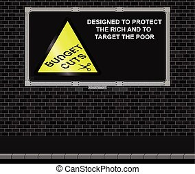 Budget cuts advertising board - Advertising board on brick...