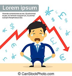 Businessman Show Empty Pocket Cry Financial Crisis Graph Fall Down Red Arrow